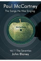 Paul McCartney: The Songs He Was Singing Vol. 1 Paperback