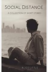Social Distance: a collection of short stories Kindle Edition
