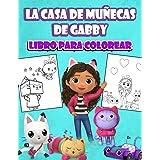 La casa de muñecas de Gabby Libro para colorear: Para niños y niñas de todas las edades. 30 imagenes de alta calidad.