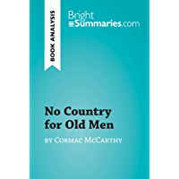 No Country for Old Men by Cormac McCarthy (Book Analysis): Detailed Summary, Analysis and Reading Guide (BrightSummaries…