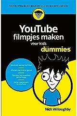 YouTube-filmpjes maken voor kids (Voor Dummies) (Dutch Edition) Kindle Edition