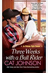 [(Three Weeks with a Bull Rider)] [By (author) Cat Johnson] published on (December, 2014) Broché