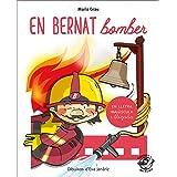 En Bernat Bomber: En lletra de PAL i lletra lligada: Llibre per aprendre a llegir en català: 1 (Plou i Fa Sol (TEXT EN LLETRA