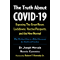 The Truth About COVID-19: Exposing The Great Reset, Lockdowns, Vaccine Passports, and the New Normal (English Edition)