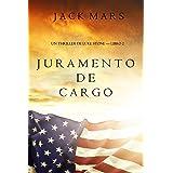 Juramento de Cargo (un Thriller de Luke Stone – Libro 2)