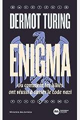 Enigma: Ou comment les Alliés ont réussi à casser le code nazi (NME.HISTOIRE) Paperback