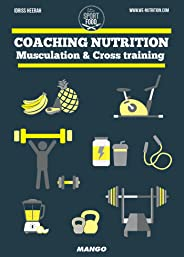 Coaching nutrition - Musculation & Cross training (Sport et Food)