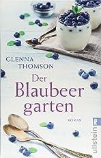 Der Blaubeergarten: Roman