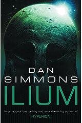 Ilium (GOLLANCZ S.F.) Paperback
