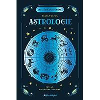 Les Clés de l'ésotérisme - Astrologie