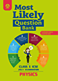 Most Likely Question Bank for Physics: ICSE Class 10 for 2021 Examination