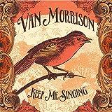 Van Morrison: Keep Me Singing (Audio CD)