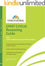 GMAT Critical Reasoning Guide: Concepts, Practice Questions, GMAT Foundation Course & Verbal E-Books