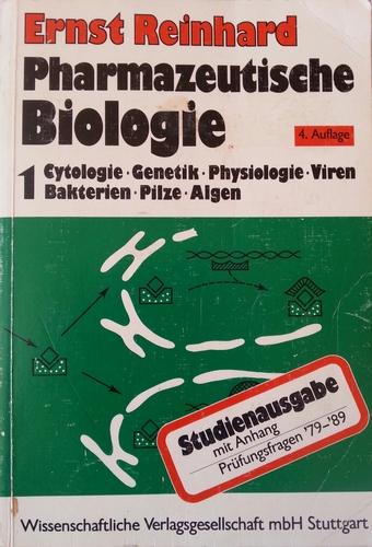 Pharmazeutische Biologie. 1. Cytologie, Genetik, Physiologie, Viren, Bakterien, Pilze, Algen. Studienausgabe mit Anhang: Prüfungsfragen