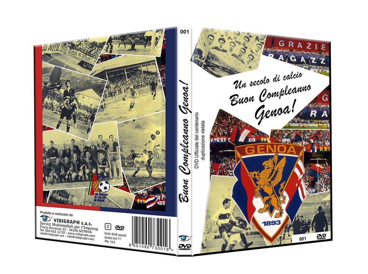 Un secolo di calcio. Buon Complenno Genoa!