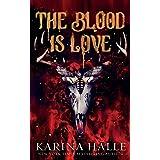 The Blood is Love: A Dark Vampire Romance (2)
