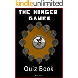 The Hunger Games: The Interactive Quiz Book (The Hunger Games Interactive Quiz Books 1)