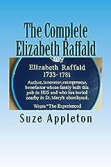 The Complete Elizabeth Raffald Kindle Edition