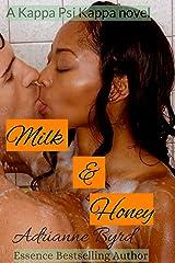 Milk and Honey (Kappa Psi Kappa Book 5) Kindle Edition