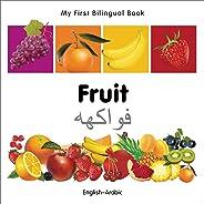 My First Bilingual Book - Fruit - English-arabic
