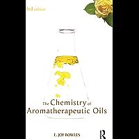 Chemistry of Aromatherapeutic Oils (English Edition)