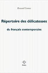 Répertoire des délicatesses du français contemporain (Fiction) Format Kindle