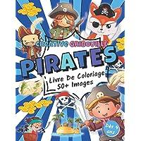 Pirates : Livre De Coloriage | 50+ Images à Colorier pour les enfants de 4 à 8 ans
