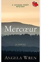 Mercœur: A French Murder Mystery Kindle Edition