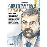 Giustiziamara 2: La Talpa