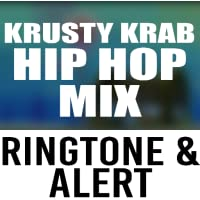 Krusty Krab Hip Hop Ringtone and Alert