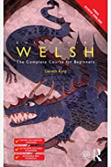 Colloquial Welsh: The Complete Course for Beginners (Colloquial Series (Book only)) Kindle Edition