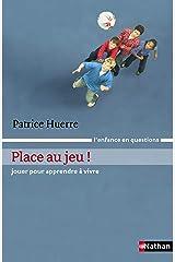 Place au jeu (L'enfance en questions) Format Kindle