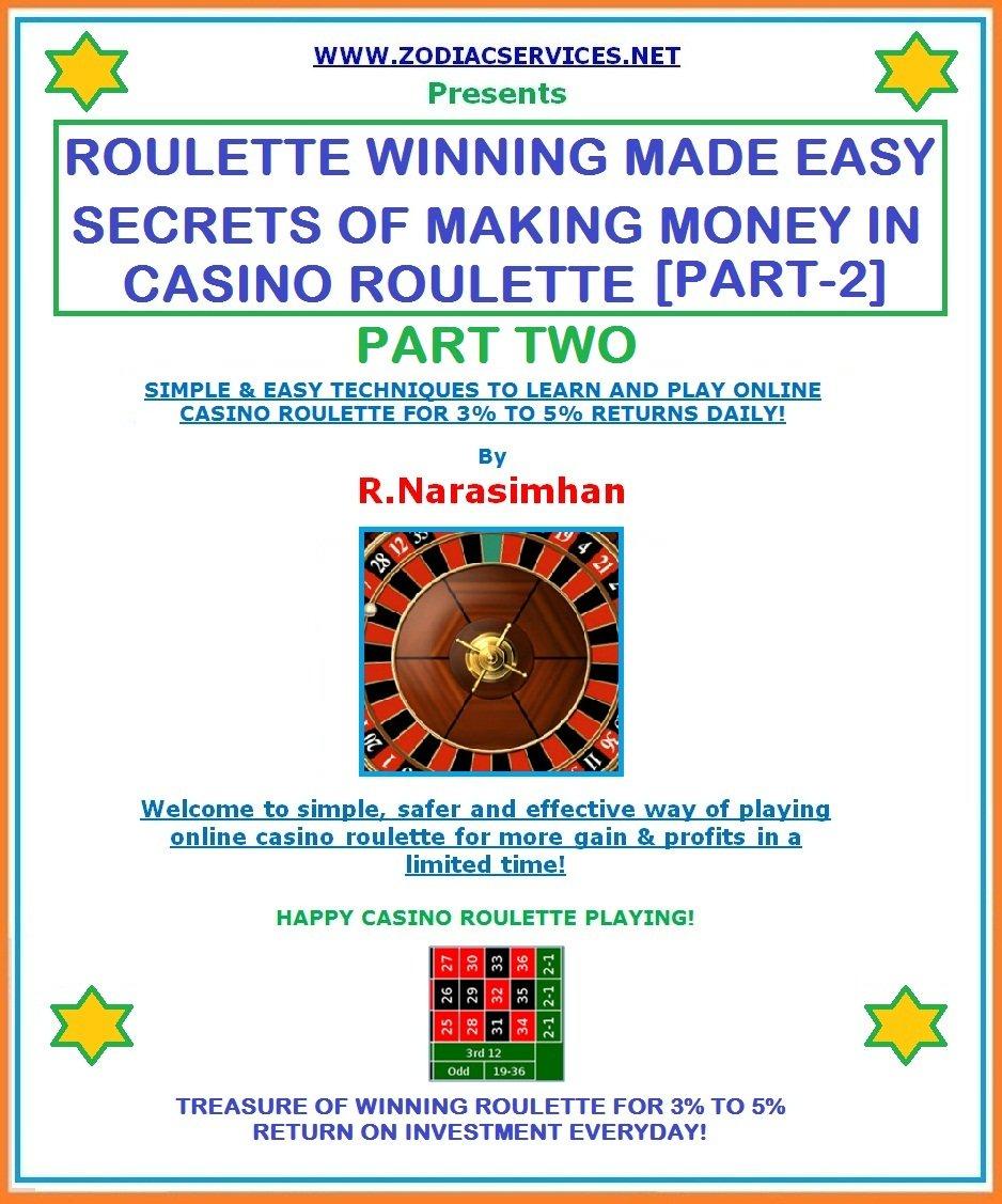 ROULETTE WINNING MADE EASY - PART 2  SECRETS OF WINNING