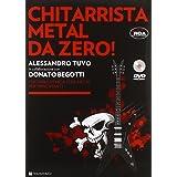Chitarrista metal da zero! Con DVD