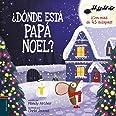 ¿Dónde está Papá Noel? (Álbumes ilustrados)