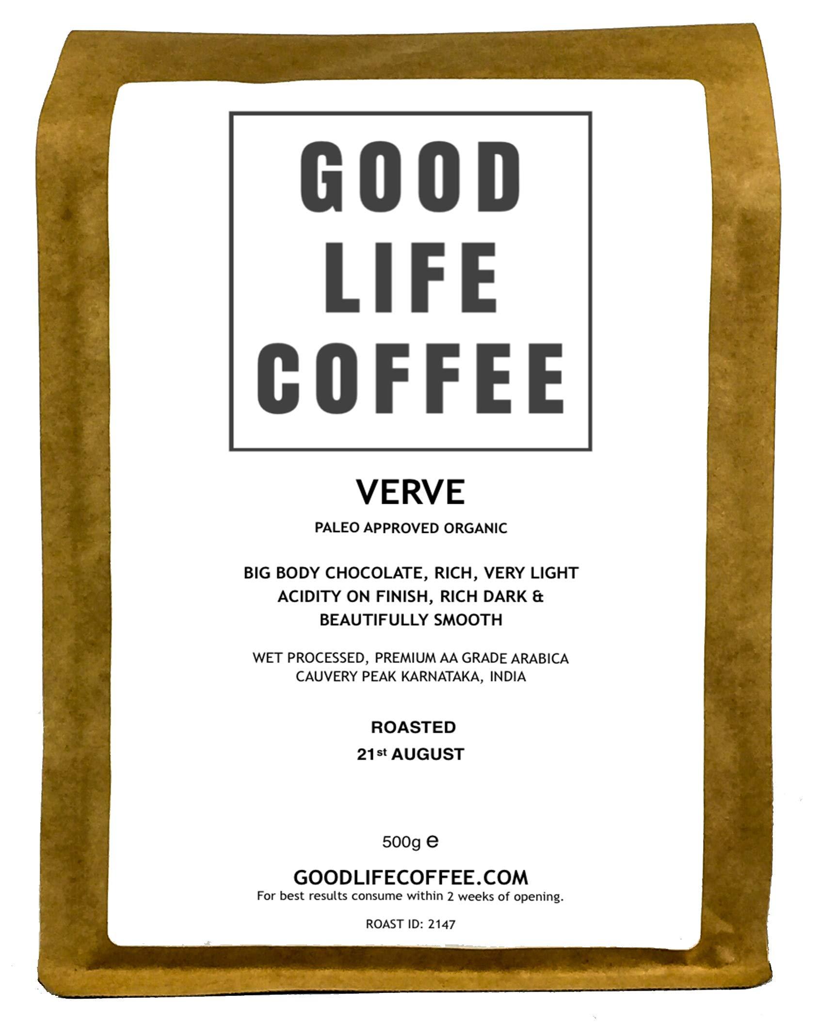 Good Life Verve Paleo Coffee 250g Ground Cafetiere Single Origin Specialty Arabica Bulletproof Coffee Fresh Roasted to Order Great Taste Winner