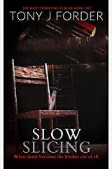 Slow Slicing (DI Bliss Book 7) Kindle Edition