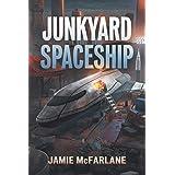 Junkyard Spaceship: 3 (Junkyard Pirate)