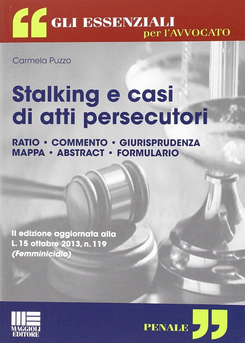 Stalking e casi di atti persecutori