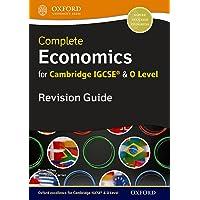 Complete Economics For Cambridge IGCSE & O Level Revision Guide: Comprehensive Revision Guide for IGCSE Economics