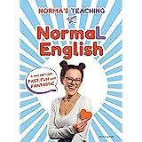 NormaL English. Il mio metodo fast, fun and fantastic (Gaia)