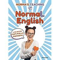 NormaL English. Il mio metodo fast, fun and fantastic