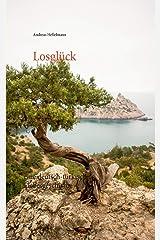 Losglück: eine deutsch-türkische Liebesgeschichte Taschenbuch