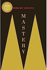 Mastery (The Modern Machiavellian Robert Greene Book 1) Kindle Edition