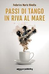 Passi di tango in riva al mare (Riccardo Ranieri Vol. 4) Formato Kindle