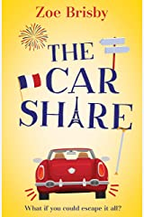 The Car Share: A laugh-out-loud feel-good novel about second chances Kindle Edition