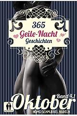 365 Geile Nacht Geschichten Band 4.1 Oktober (Homo Schmuddel Nudeln 4) Kindle Ausgabe