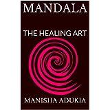 MANDALA: THE HEALING ART (1)