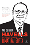 Havells: The Untold Story of Qimat Rai Gupta