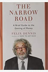 The Narrow Road: A Brief Guide to the Getting of Money Hardcover